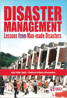 Disaster Management Lessons from Man-made Disasters